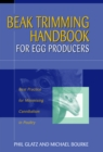 Beak Trimming Handbook for Egg Producers : Best Practice for Minimising Cannibalism in Poultry - eBook