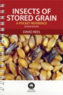 Insects of Stored Grain : A Pocket Reference - eBook