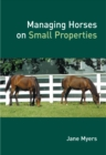 Managing Horses on Small Properties - eBook