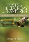 Pests of Field Crops and Pastures : Identification and Control - eBook