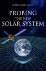 Probing the New Solar System - eBook