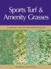 Sports Turf and Amenity Grasses : A Manual for Use and Identification - eBook