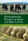 Supplementary Feeding of Sheep and Beef Cattle - eBook