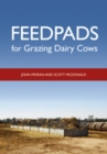 Feedpads for Grazing Dairy Cows - eBook