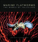 Marine Flatworms : The World of Polyclads - eBook