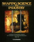 Shaping Science and Industry : A History of Australia's Council for Scientific and Industrial Research 1926-49 - eBook