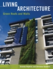 Living Architecture : Green Roofs and Walls - eBook