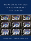 Biomedical Physics in Radiotherapy for Cancer - eBook