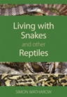 Living with Snakes and Other Reptiles - eBook