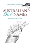 Australian Bird Names : A Complete Guide - eBook