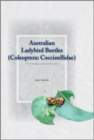 Australian Ladybird Beetles (Coleoptera: Coccinellidae) : Their Biology and Classification - eBook