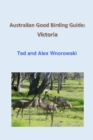 Australian Good Birding Guide: Victoria - eBook
