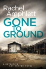 Gone to Ground - eBook