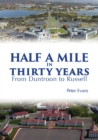 Half a Mile in Thirty Years : From Duntroon to Russell - eBook