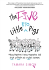 The Five Little RTO Pigs : Helping Registered Training Organisations build simple, profitable and compliant businesses - eBook