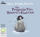 The Penguin Who Wanted to Find Out - Book
