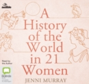 A History of the World in 21 Women - Book