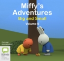 Miffy's Adventures Big and Small: Volume Six - Book