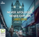 Never Apologise, Never Explain - Book