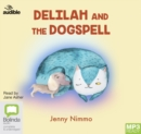 Delilah and the Dogspell - Book