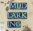 Mudlarking : Lost and Found on the River Thames - Book
