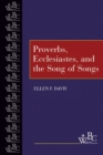 Proverbs, Ecclesiastes, and the Song of Songs - Book