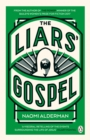 The Liars' Gospel : From the author of The Power, winner of the Baileys Women's Prize for Fiction 2017 - Book