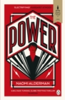The Power : WINNER OF THE 2017 BAILEYS WOMEN'S PRIZE FOR FICTION - Book