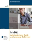 MySQL Administrator's Guide and Language Reference - Book