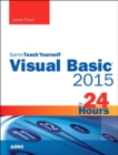 Visual Basic 2015 in 24 Hours, Sams Teach Yourself - Book