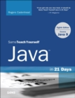 Java in 21 Days, Sams Teach Yourself (Covering Java 9) - Book