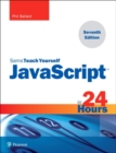 JavaScript in 24 Hours, Sams Teach Yourself - Book