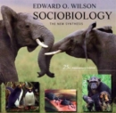 Sociobiology : The New Synthesis, Twenty-Fifth Anniversary Edition - Book
