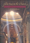 The Sun in the Church : Cathedrals as Solar Observatories - Book