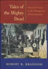Tales of the Mighty Dead : Historical Essays in the Metaphysics of Intentionality - Book