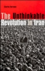 The Unthinkable Revolution in Iran - Book