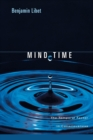 Mind Time : The Temporal Factor in Consciousness - Book
