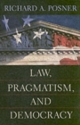 Law, Pragmatism, and Democracy - Book