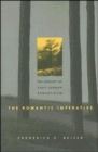 The Romantic Imperative : The Concept of Early German Romanticism - Book