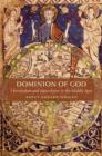 Dominion of God : Christendom and Apocalypse in the Middle Ages - Book