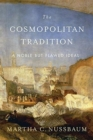 The Cosmopolitan Tradition : A Noble but Flawed Ideal - Book