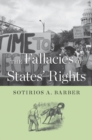 The Fallacies of States' Rights - eBook