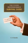 The Young Professional's Survival Guide - eBook