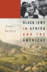 Black Jews in Africa and the Americas - eBook