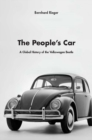 The People's Car : A Global History of the Volkswagen Beetle - eBook