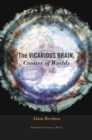 The Vicarious Brain, Creator of Worlds - Book