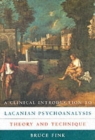 A Clinical Introduction to Lacanian Psychoanalysis : Theory and Technique - Book