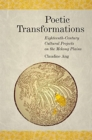 Poetic Transformations : Eighteenth-Century Cultural Projects on the Mekong Plains - Book