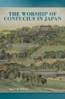 The Worship of Confucius in Japan - Book