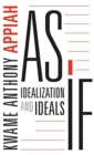 As If : Idealization and Ideals - Book